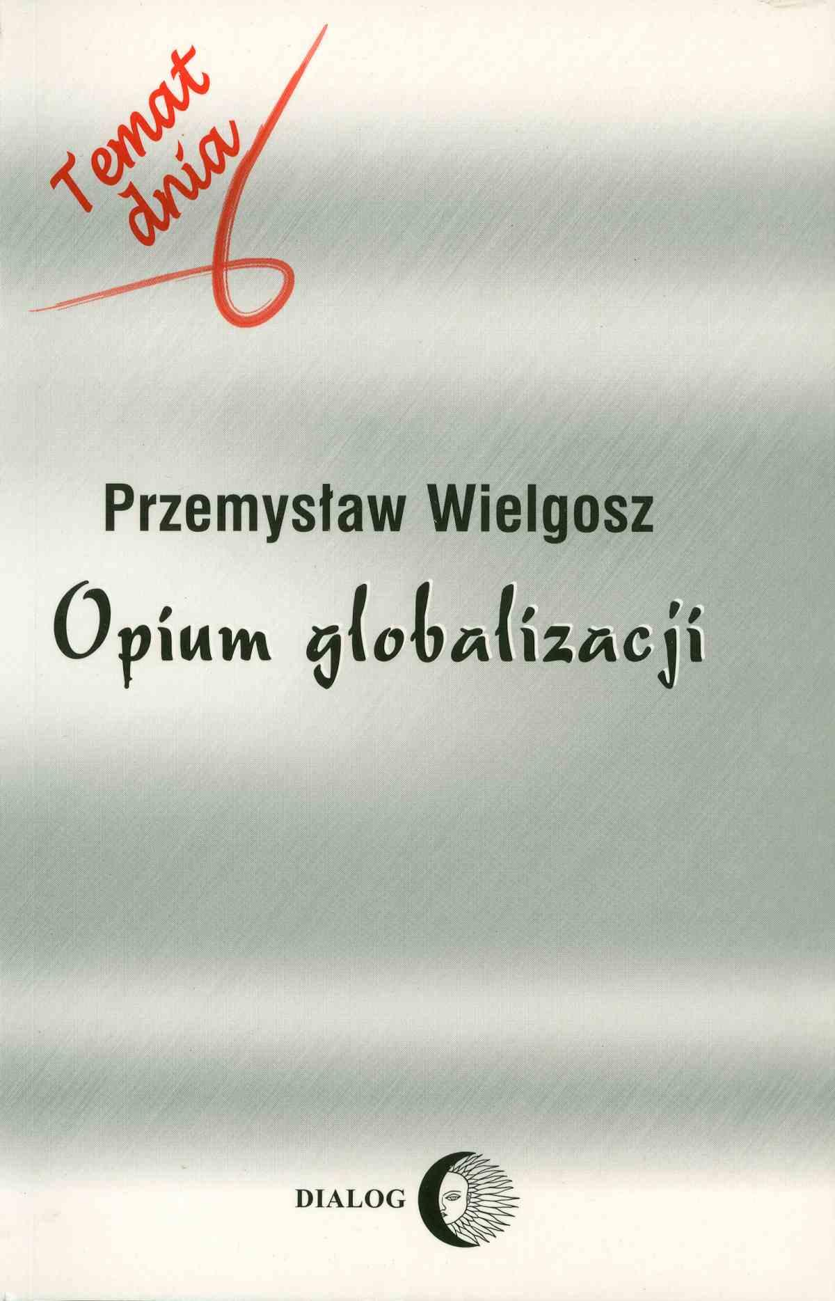 Opium globalizacji - Ebook (Książka na Kindle) do pobrania w formacie MOBI