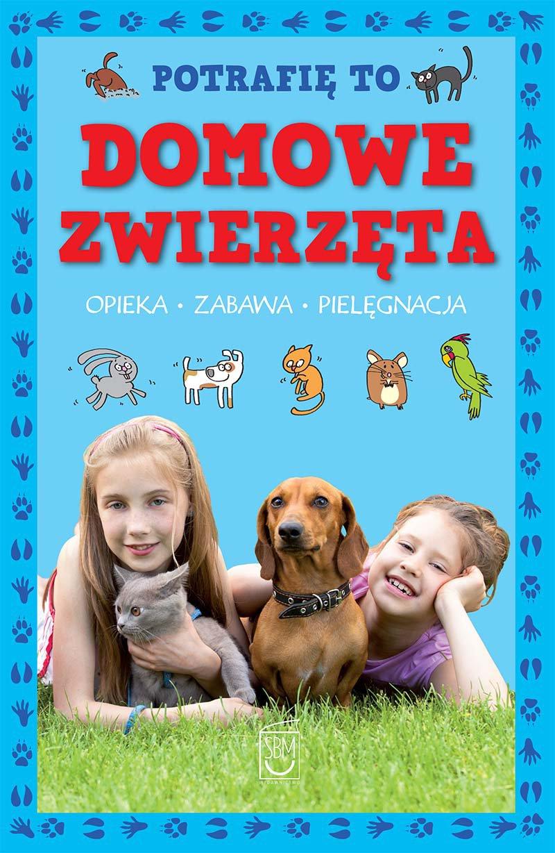 Potrafię to. Domowe zwierzęta - Ebook (Książka PDF) do pobrania w formacie PDF