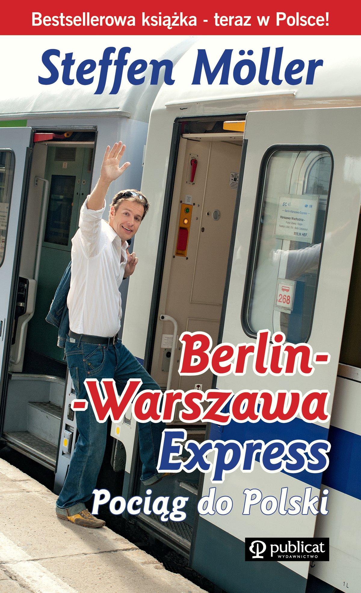 Berlin-Warszawa-Express. Pociąg do Polski (Steffen Moeller) - Ebook (Książka na Kindle) do pobrania w formacie MOBI