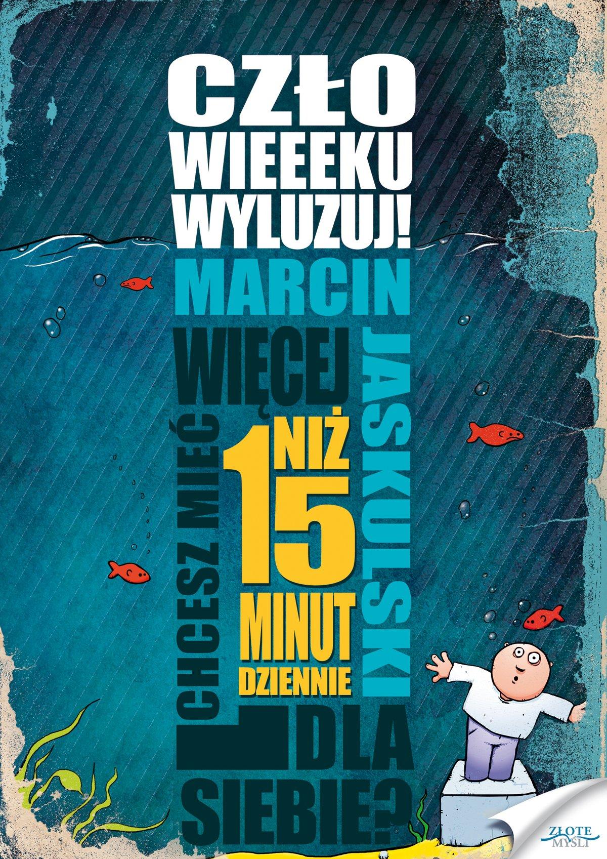 Człowieeeku, wyluzuj! - Audiobook (Książka audio MP3) do pobrania w całości w archiwum ZIP