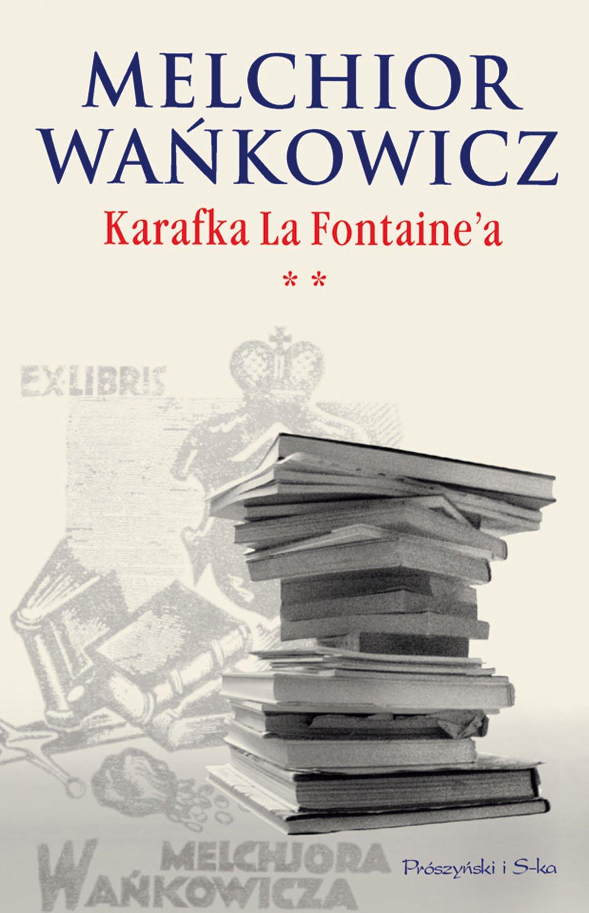 Karafka La Fontaine'a. Tom II - Ebook (Książka EPUB) do pobrania w formacie EPUB