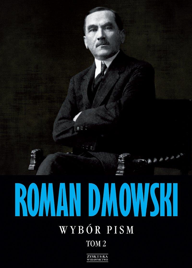 Roman Dmowski. Wybór pism. Tom 2 - Ebook (Książka EPUB) do pobrania w formacie EPUB