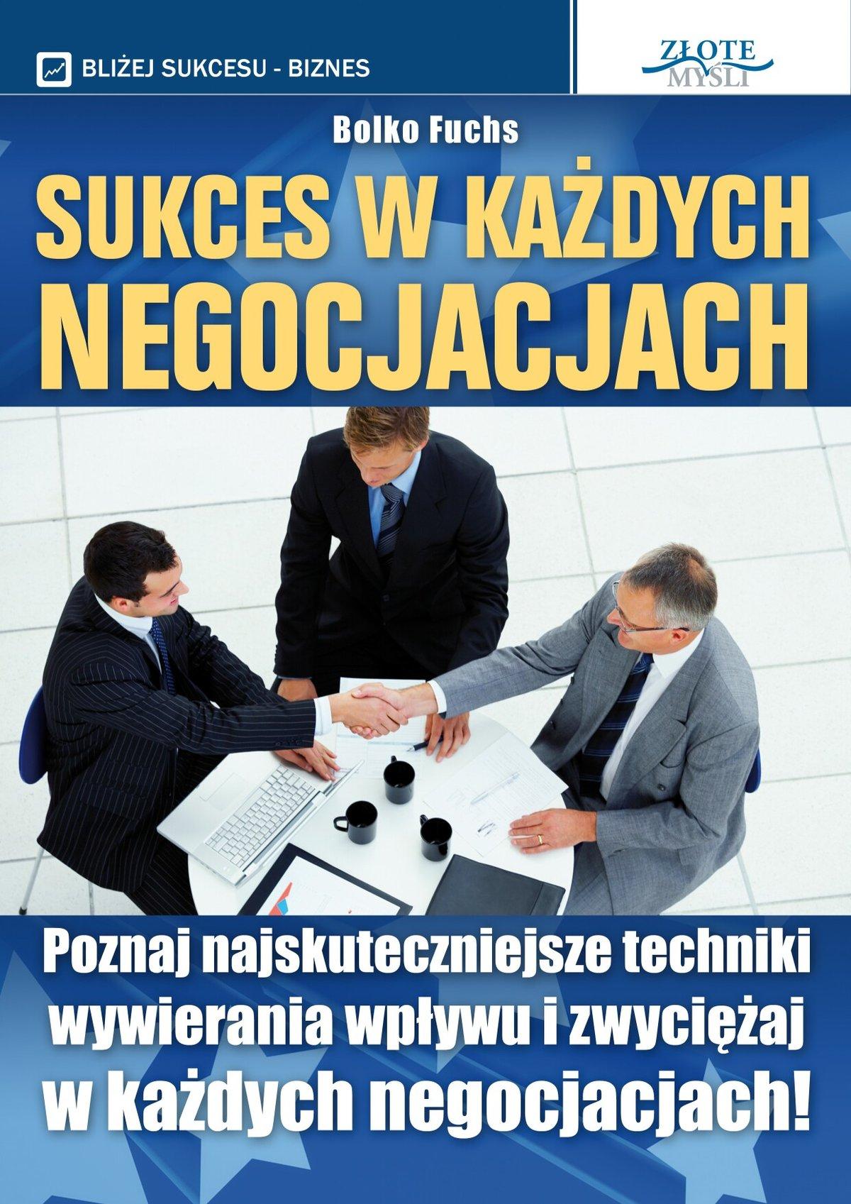 Sukces w każdych negocjacjach - Audiobook (Książka audio MP3) do pobrania w całości w archiwum ZIP