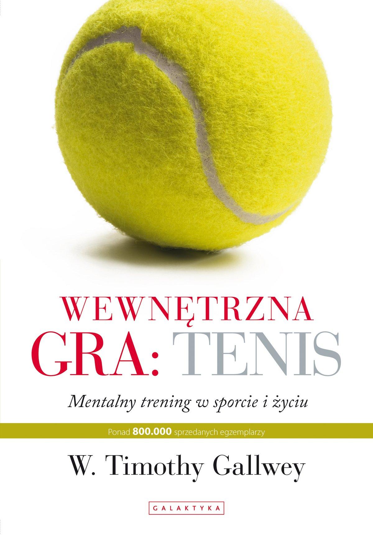 Wewnętrzna gra: tenis - Ebook (Książka EPUB) do pobrania w formacie EPUB