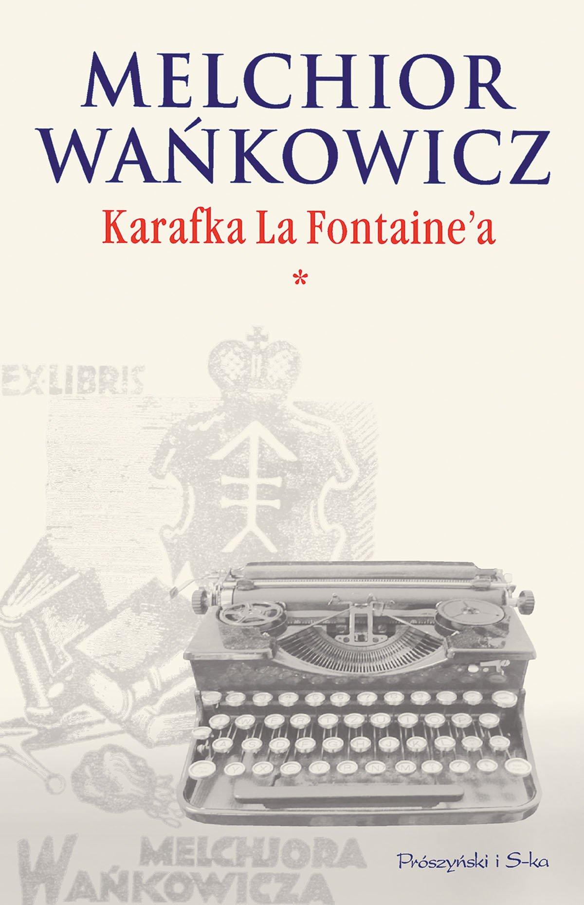 Karafka La Fontaine'a. Tom I - Ebook (Książka EPUB) do pobrania w formacie EPUB