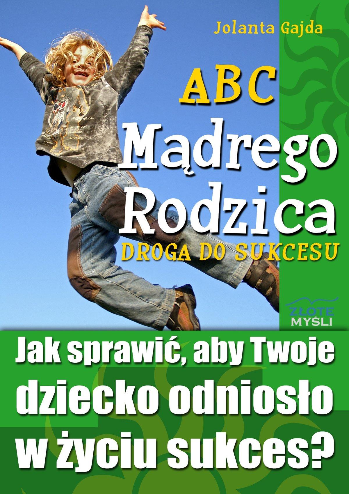 ABC Mądrego Rodzica: Droga do Sukcesu - Audiobook (Książka audio MP3) do pobrania w całości w archiwum ZIP