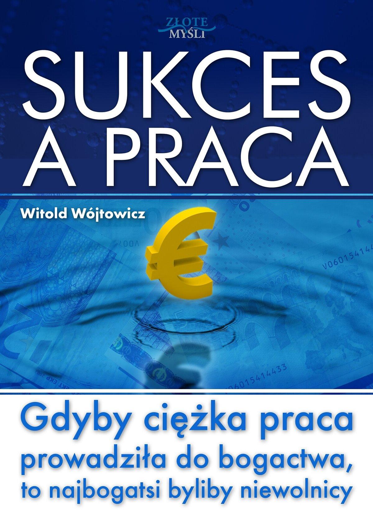 Sukces a praca - Audiobook (Książka audio MP3) do pobrania w całości w archiwum ZIP