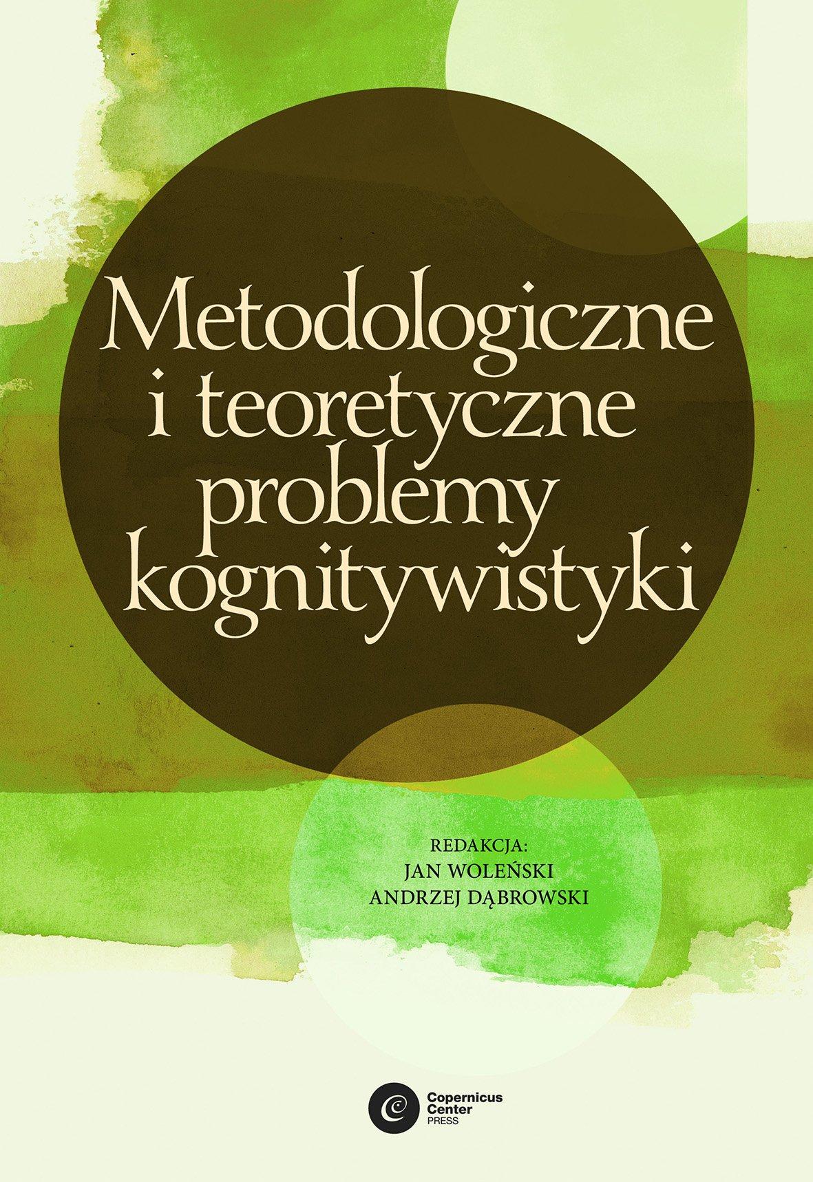 Metodologiczne i teoretyczne problemy kognitywistyki - Ebook (Książka EPUB) do pobrania w formacie EPUB
