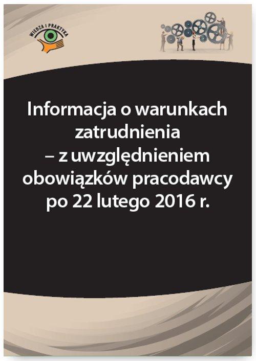 Informacja o warunkach zatrudnienia – z uwzględnieniem obowiązków pracodawcy po 22 lutego 2016 r. - Ebook (Książka PDF) do pobrania w formacie PDF