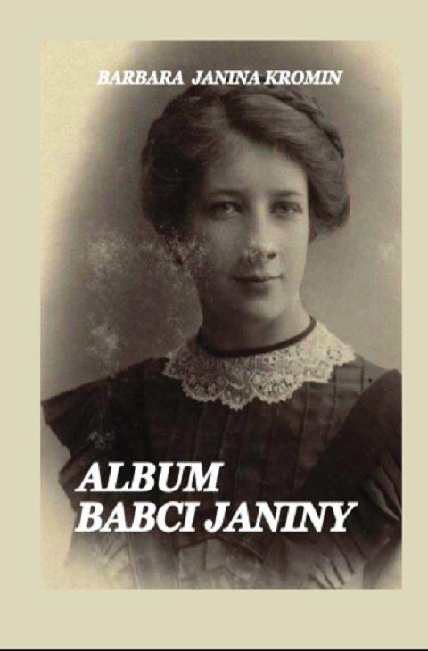 Album Babci Janiny - Ebook (Książka EPUB) do pobrania w formacie EPUB