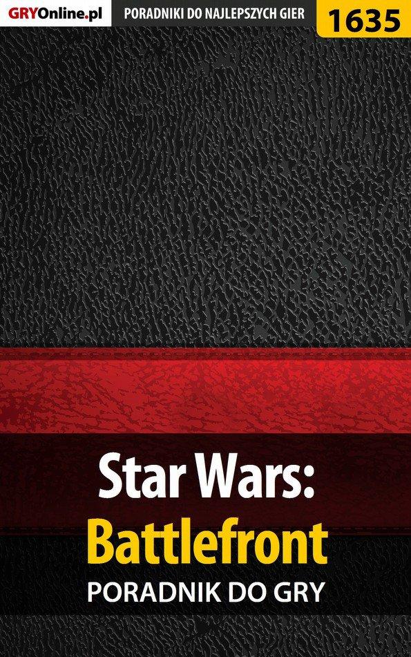 Star Wars: Battlefront - poradnik do gry - Ebook (Książka EPUB) do pobrania w formacie EPUB
