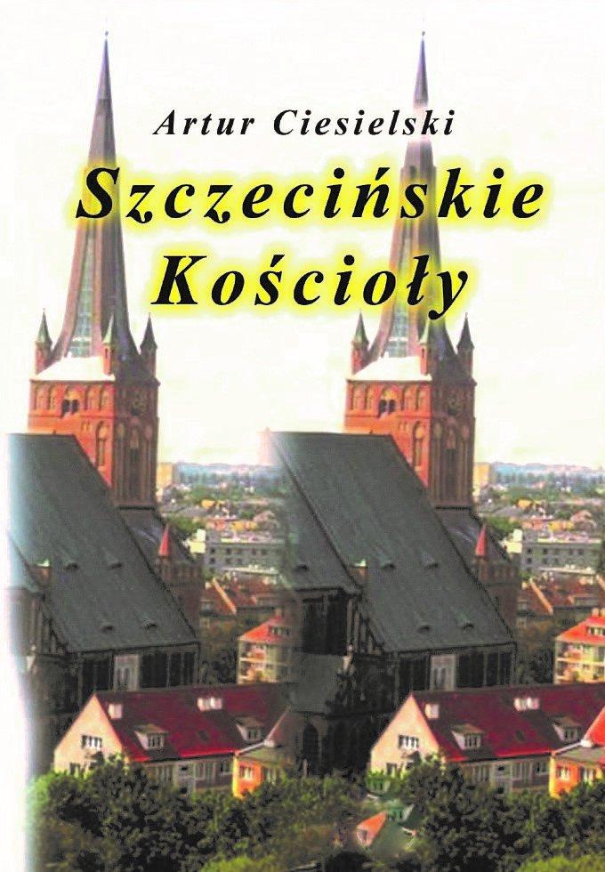Szczecińskie kościoły - Ebook (Książka na Kindle) do pobrania w formacie MOBI