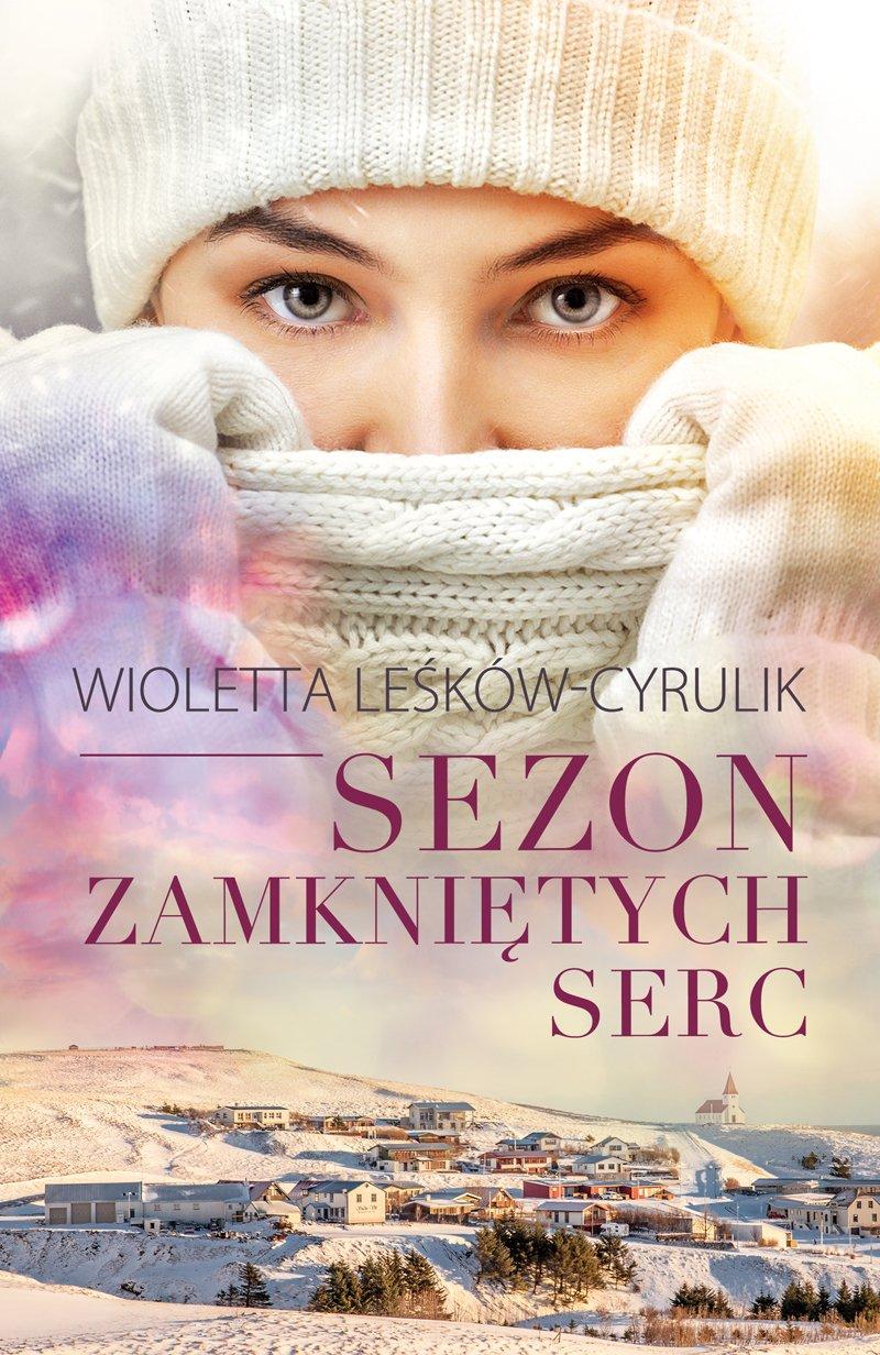 Sezon zamkniętych serc - Ebook (Książka na Kindle) do pobrania w formacie MOBI