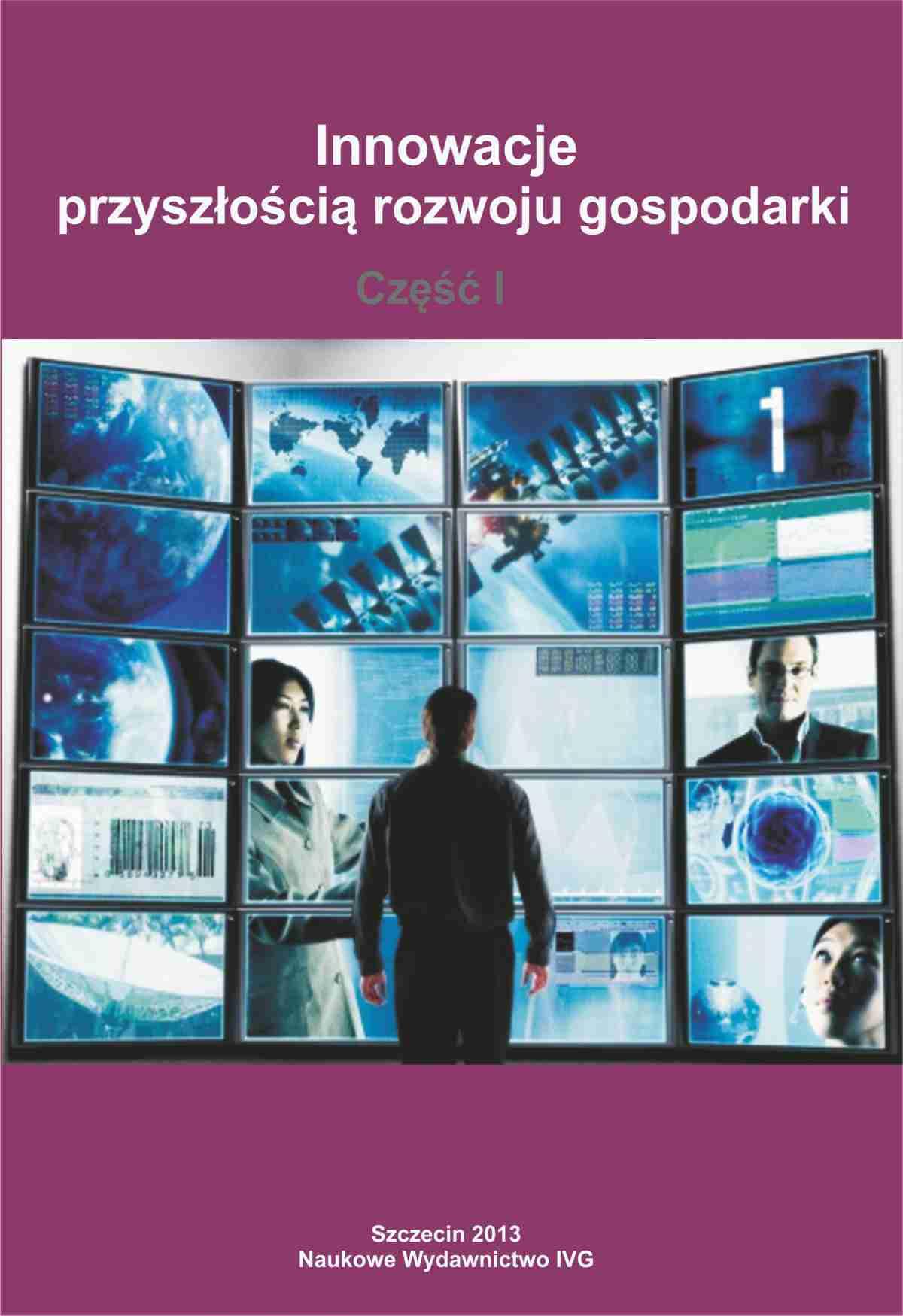 Innowacje przyszłością rozwoju gospodarki Część I - Ebook (Książka PDF) do pobrania w formacie PDF