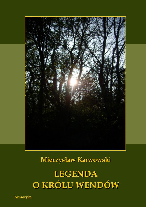 Legenda o królu Wendów - Ebook (Książka PDF) do pobrania w formacie PDF