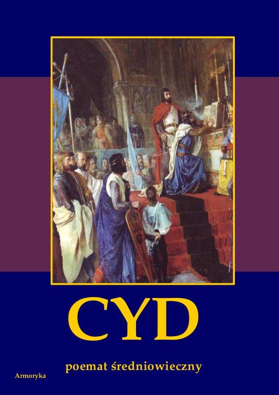 Cyd. Poemat średniowieczny hiszpański - Ebook (Książka PDF) do pobrania w formacie PDF