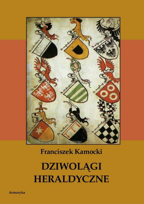 Dziwolągi heraldyczne - Ebook (Książka PDF) do pobrania w formacie PDF