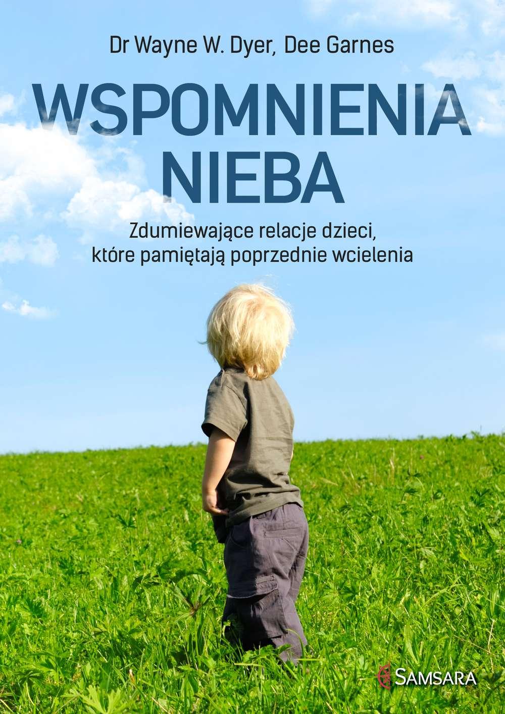 Wspomnienia nieba . Zdumiewające relacje dzieci, które pamiętają poprzednie wcielenia - Ebook (Książka EPUB) do pobrania w formacie EPUB