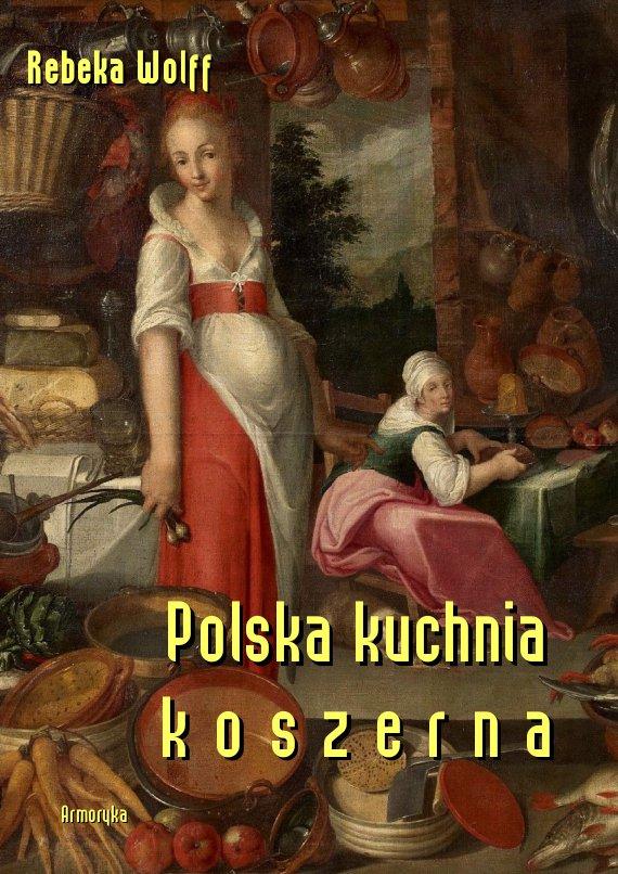 Polska kuchnia koszerna - Ebook (Książka PDF) do pobrania w formacie PDF