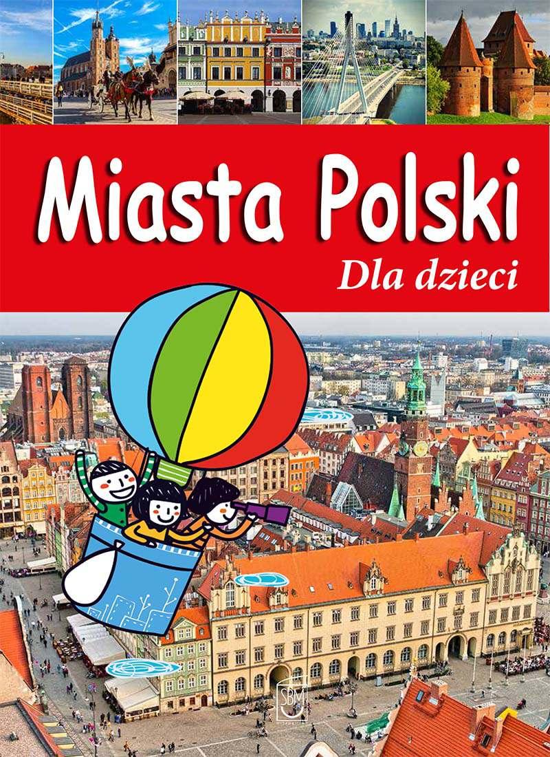 Miasta Polski dla dzieci - Ebook (Książka PDF) do pobrania w formacie PDF