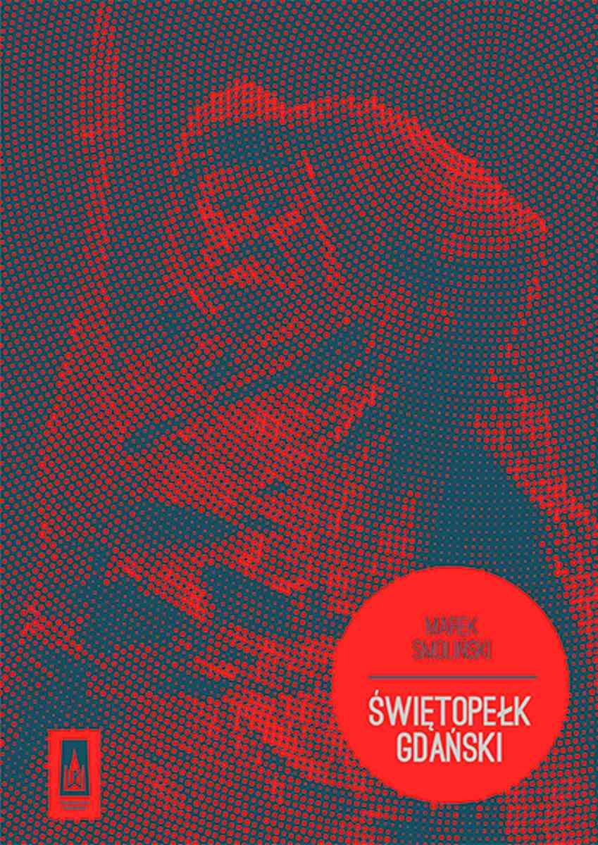 Świętopełk Gdański - Ebook (Książka EPUB) do pobrania w formacie EPUB