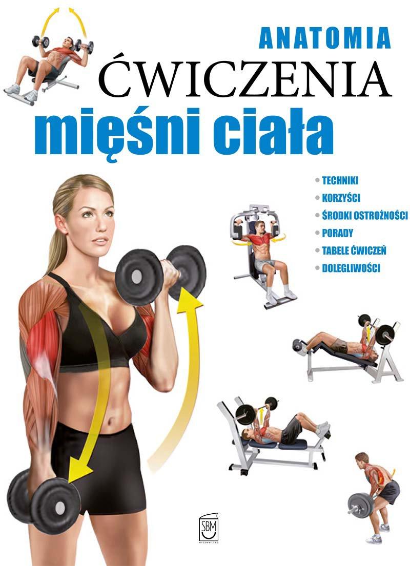 Anatomia. Ćwiczenia mięśni ciała - Ebook (Książka PDF) do pobrania w formacie PDF