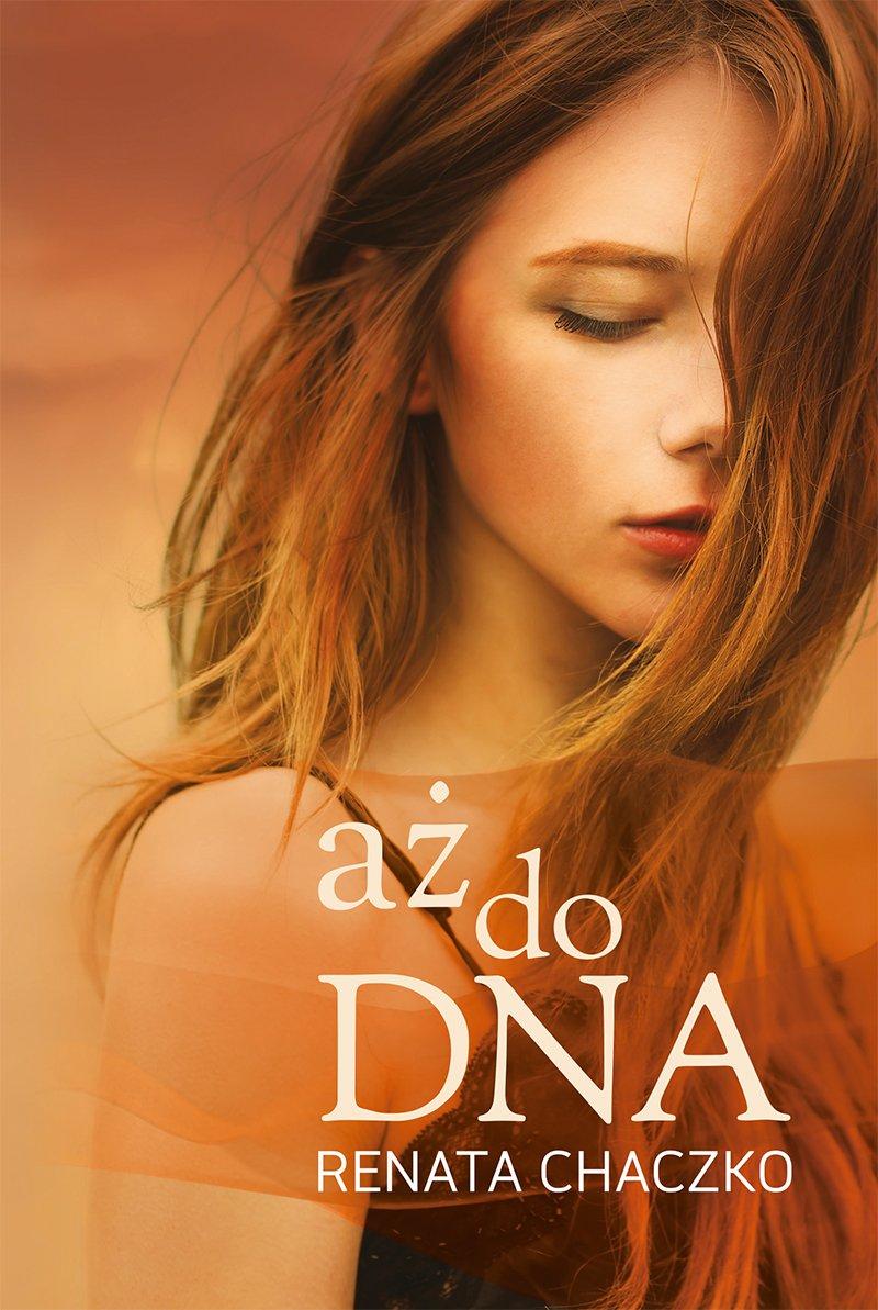 aż do DNA - Ebook (Książka EPUB) do pobrania w formacie EPUB