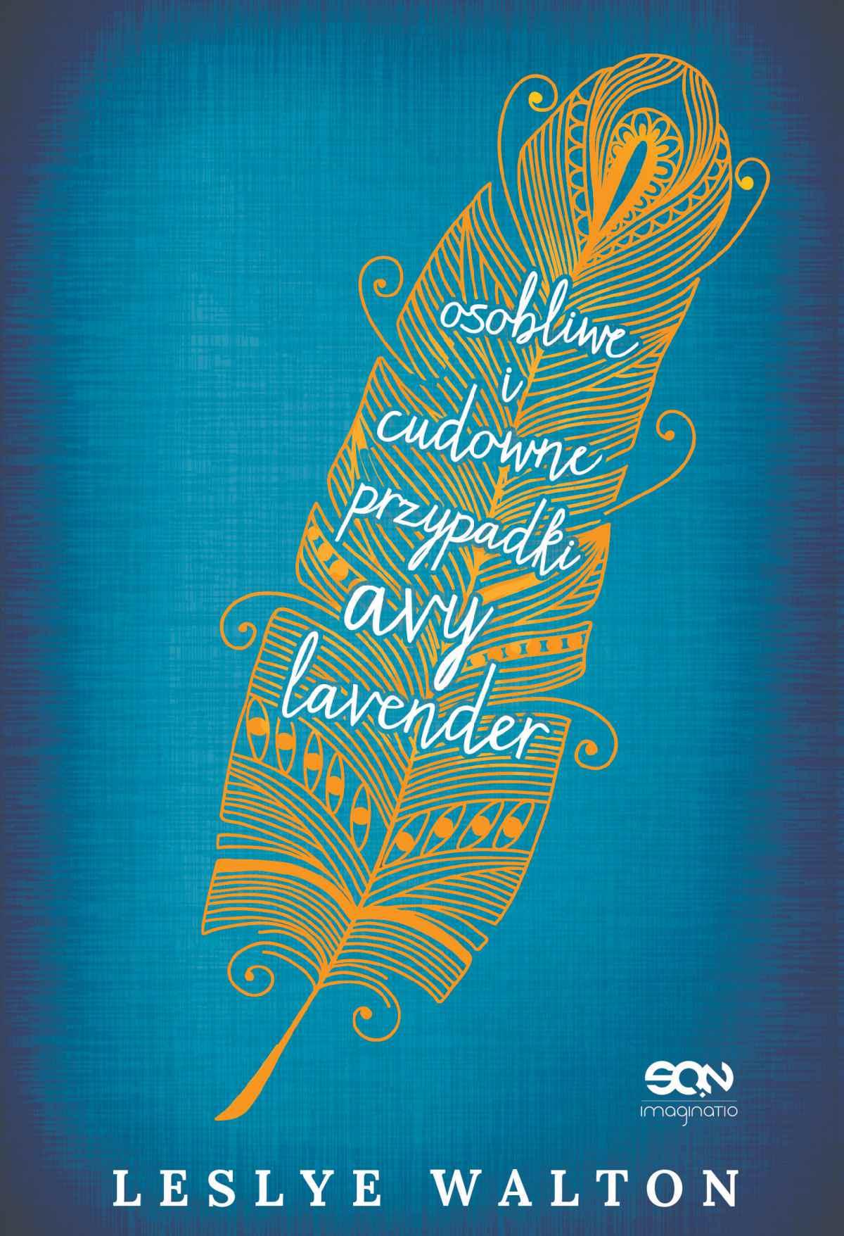 Osobliwe i cudowne przypadki Avy Lavender - Ebook (Książka EPUB) do pobrania w formacie EPUB