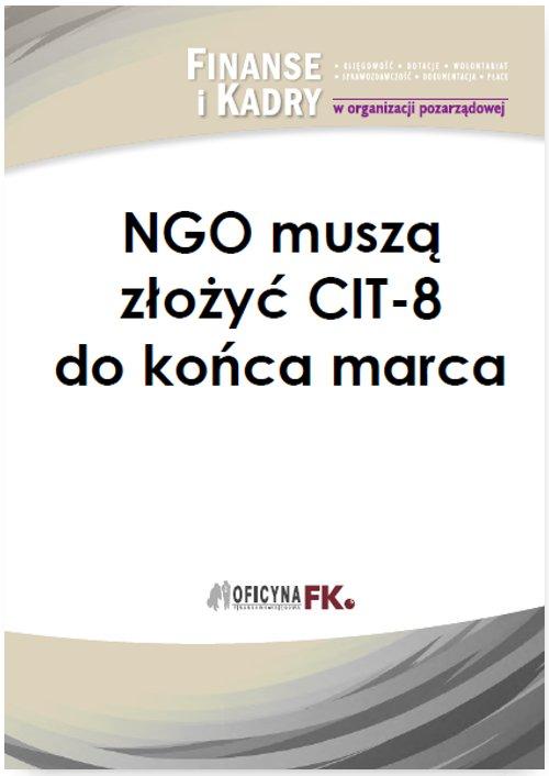NGO muszą złożyć CIT-8 do końca marca - Ebook (Książka PDF) do pobrania w formacie PDF