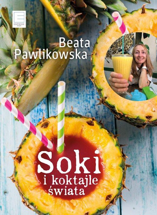 Soki i koktajle świata - Ebook (Książka EPUB) do pobrania w formacie EPUB