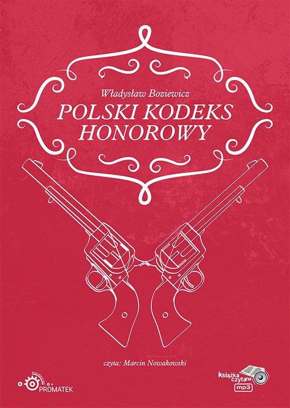 Polski kodeks honorowy - Audiobook (Książka audio MP3) do pobrania w całości w archiwum ZIP