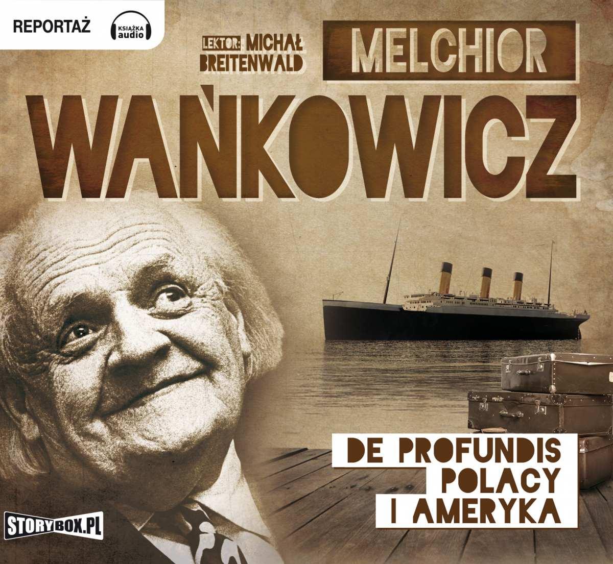 De profundis. Polacy i Ameryka - Audiobook (Książka audio MP3) do pobrania w całości w archiwum ZIP