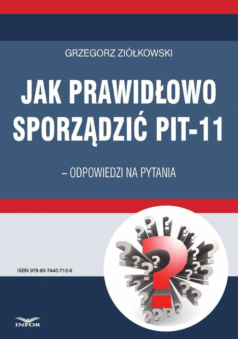 Jak prawidłowo sporządzić PIT-11 – odpowiedzi na pytania - Ebook (Książka PDF) do pobrania w formacie PDF