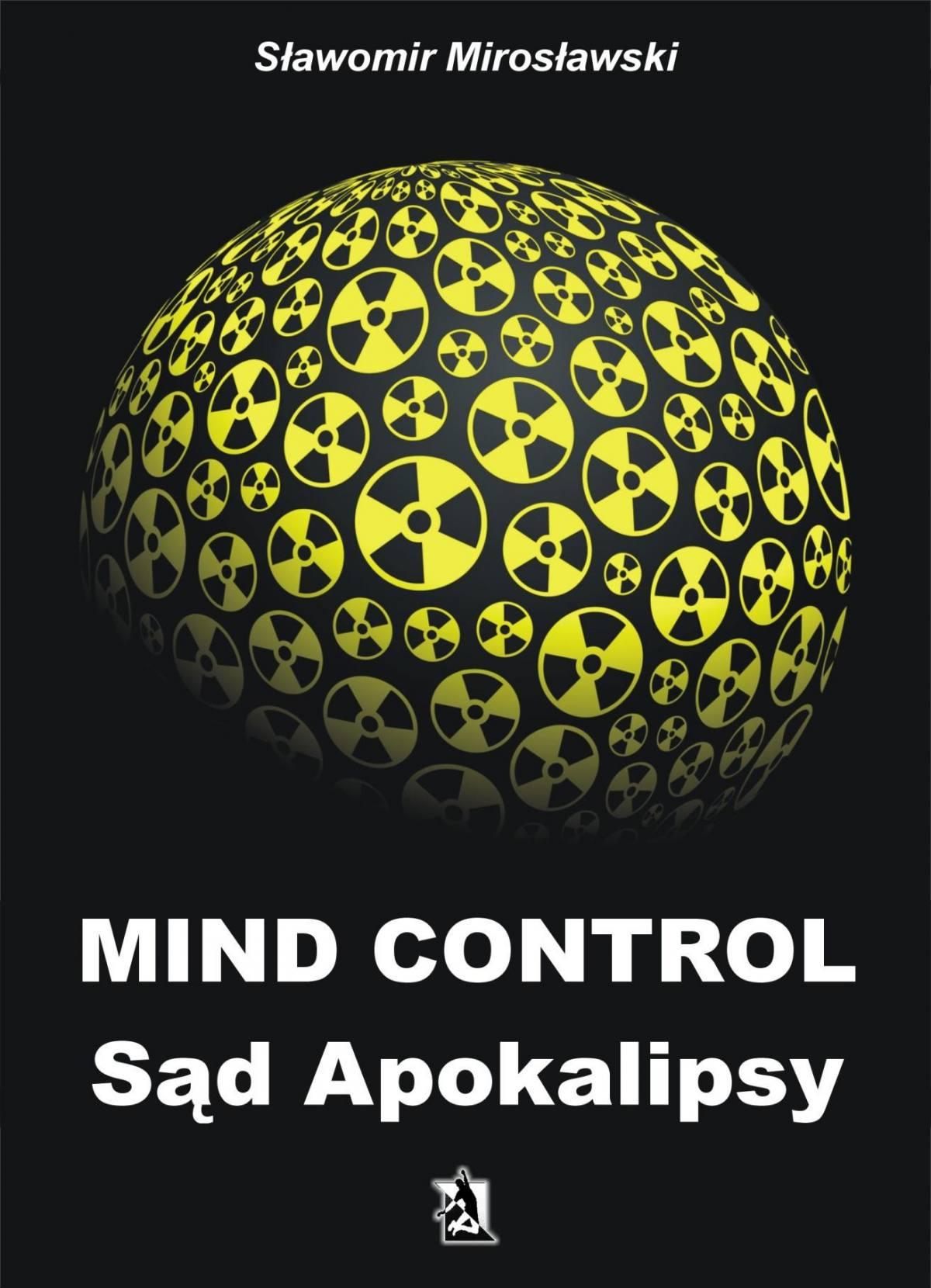 Mind Control Sąd Apokalipsy - Ebook (Książka EPUB) do pobrania w formacie EPUB