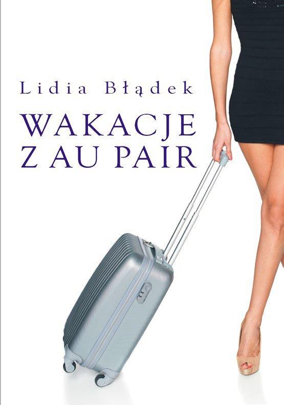Wakacje z Au Pair - Ebook (Książka EPUB) do pobrania w formacie EPUB
