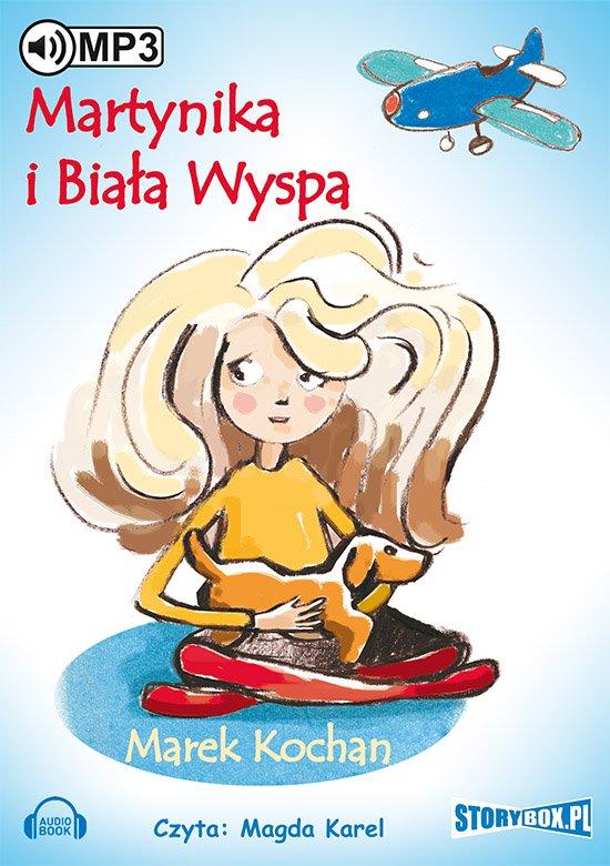 Martynika i Biała Wyspa - Audiobook (Książka audio MP3) do pobrania w całości w archiwum ZIP