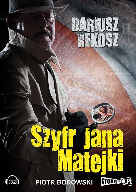 Szyfr Jana Matejki - Audiobook (Książka audio MP3) do pobrania w całości w archiwum ZIP