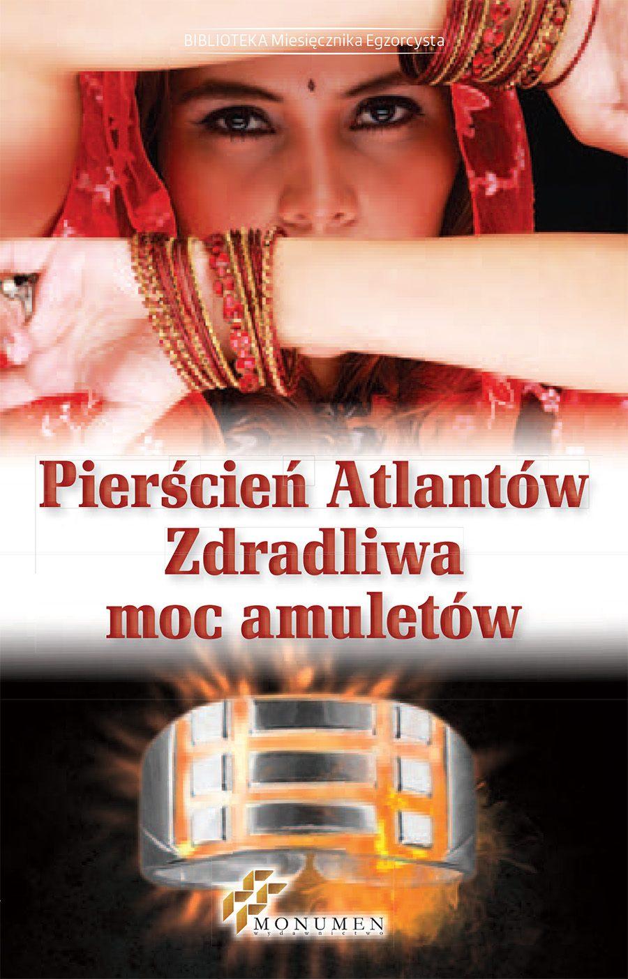 Pierścień Atlantów. Zdradliwa moc amuletów - Ebook (Książka PDF) do pobrania w formacie PDF