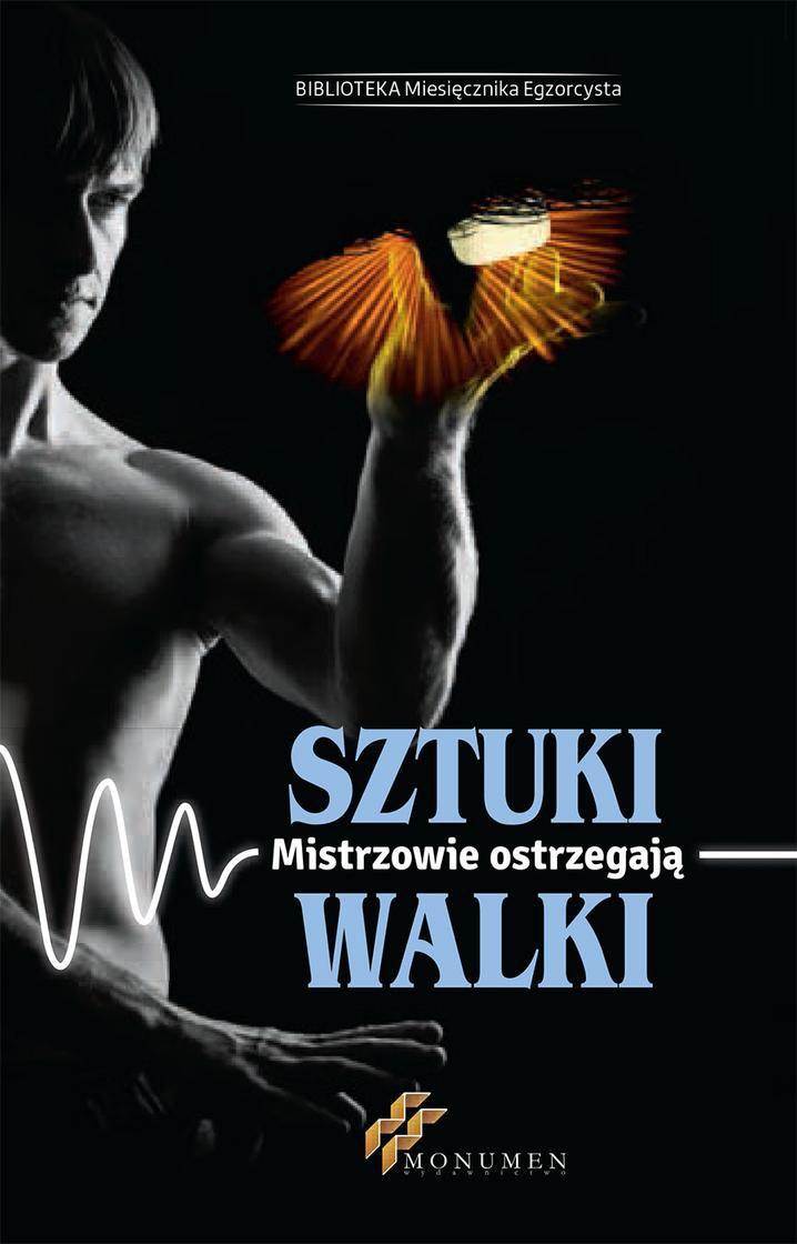 Sztuki walki. Mistrzowie ostrzegają - Ebook (Książka PDF) do pobrania w formacie PDF