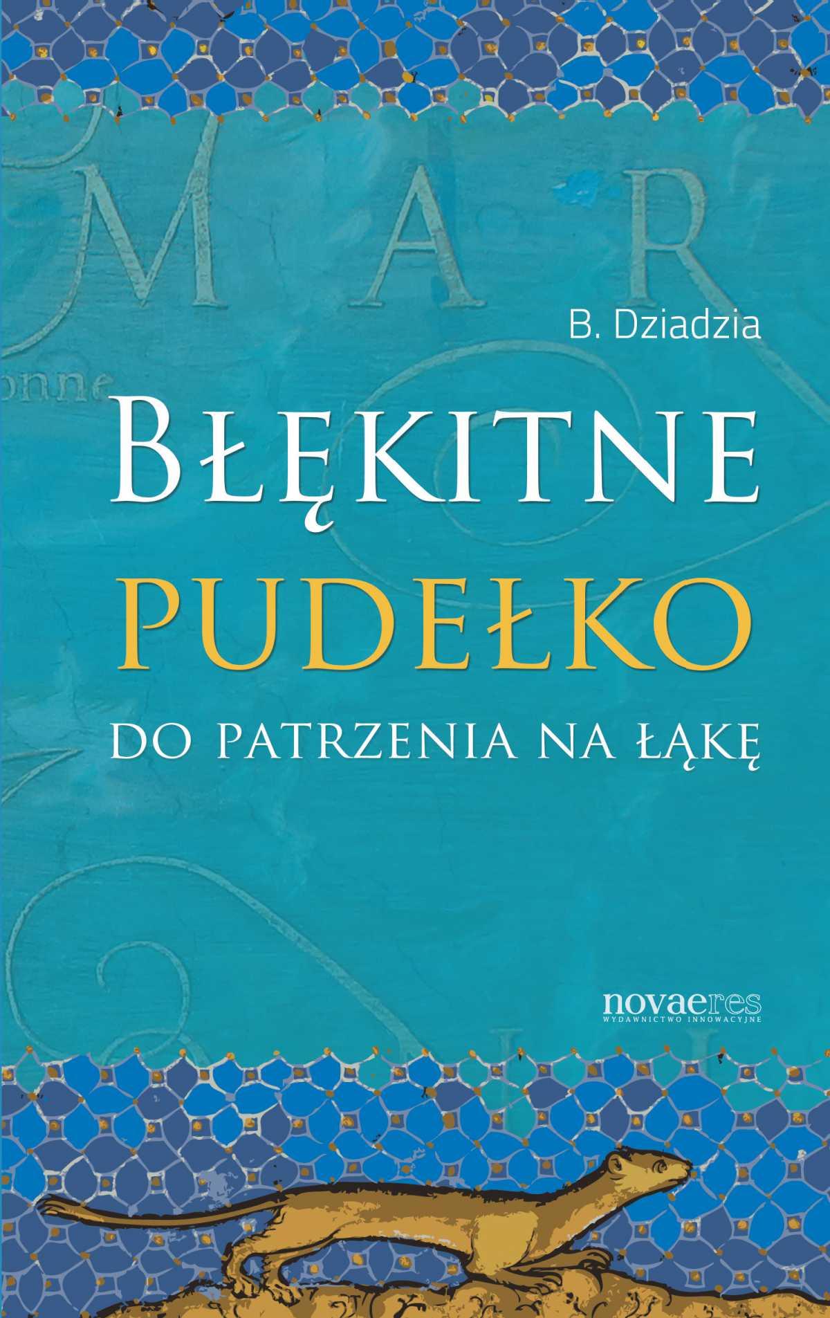 Błękitne pudełko do patrzenia na łąkę - Ebook (Książka EPUB) do pobrania w formacie EPUB