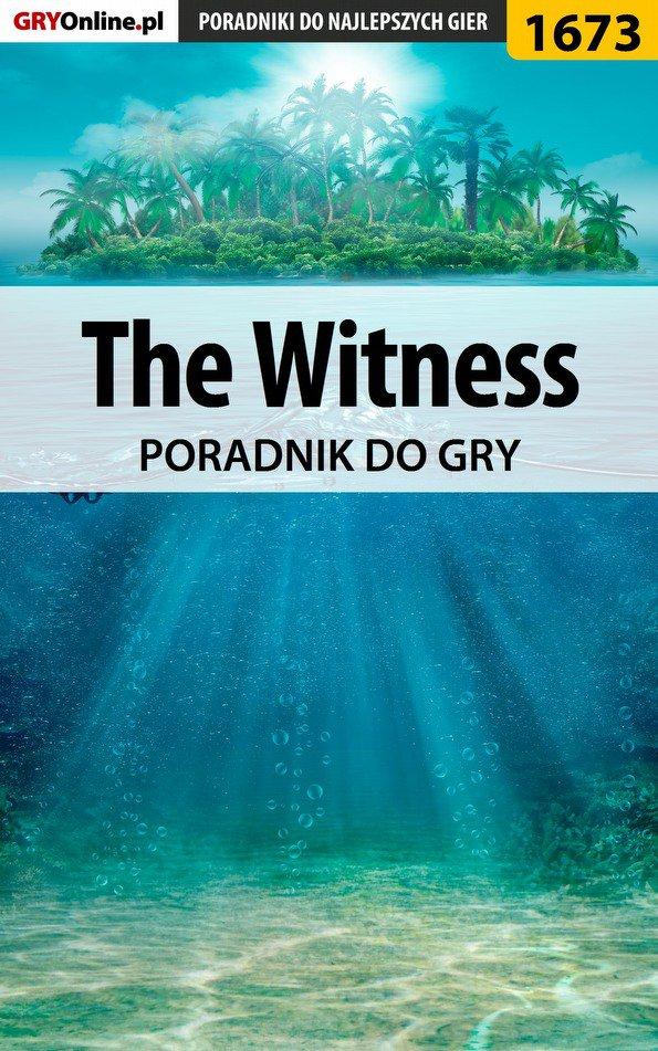 The Witness - poradnik do gry - Ebook (Książka PDF) do pobrania w formacie PDF