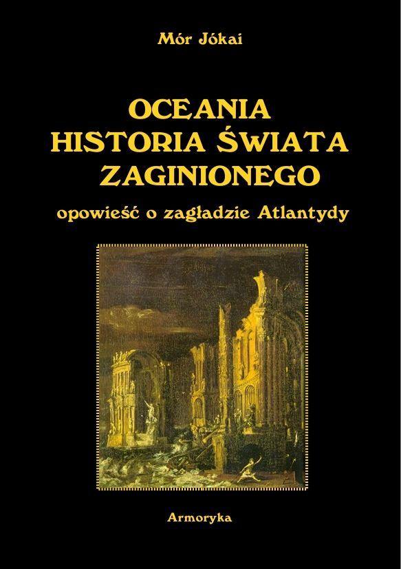 Oceania historia świata zaginionego. Opowieść o zagładzie Atlantydy - Ebook (Książka PDF) do pobrania w formacie PDF