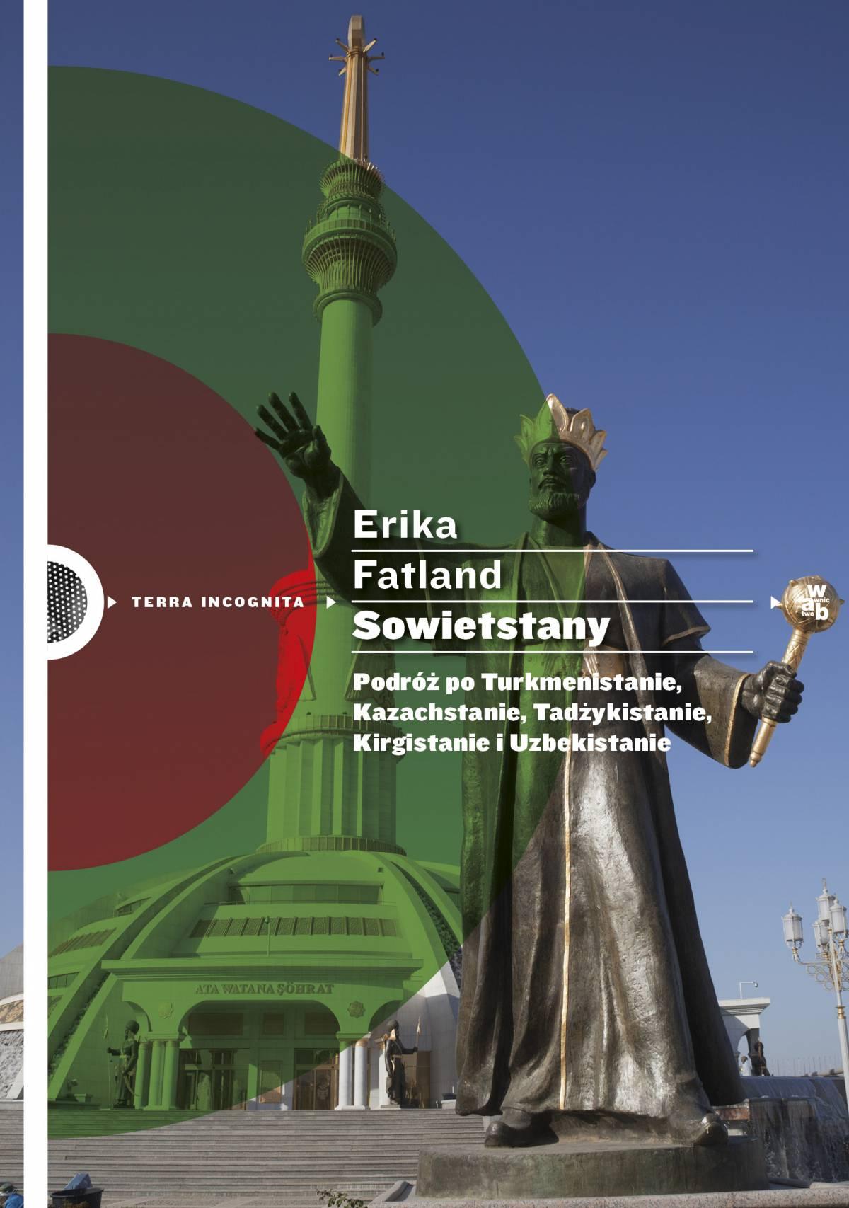 Sowietstany. Podróż po Turkmenistanie, Kazachstanie, Tadżykistanie, Kirgistanie i Uzbekistanie - Ebook (Książka EPUB) do pobrania w formacie EPUB