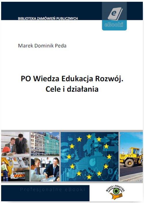 PO Wiedza Edukacja Rozwój. Cele i działania - Ebook (Książka PDF) do pobrania w formacie PDF