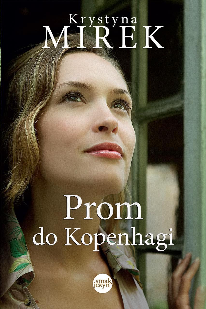 Prom do Kopenhagi. Wydanie 2 - Ebook (Książka EPUB) do pobrania w formacie EPUB