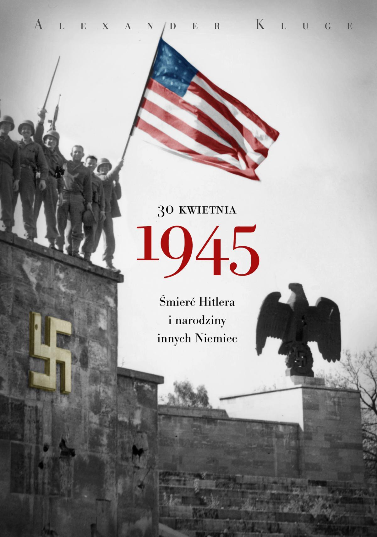 30 kwietnia 1945 - Ebook (Książka EPUB) do pobrania w formacie EPUB
