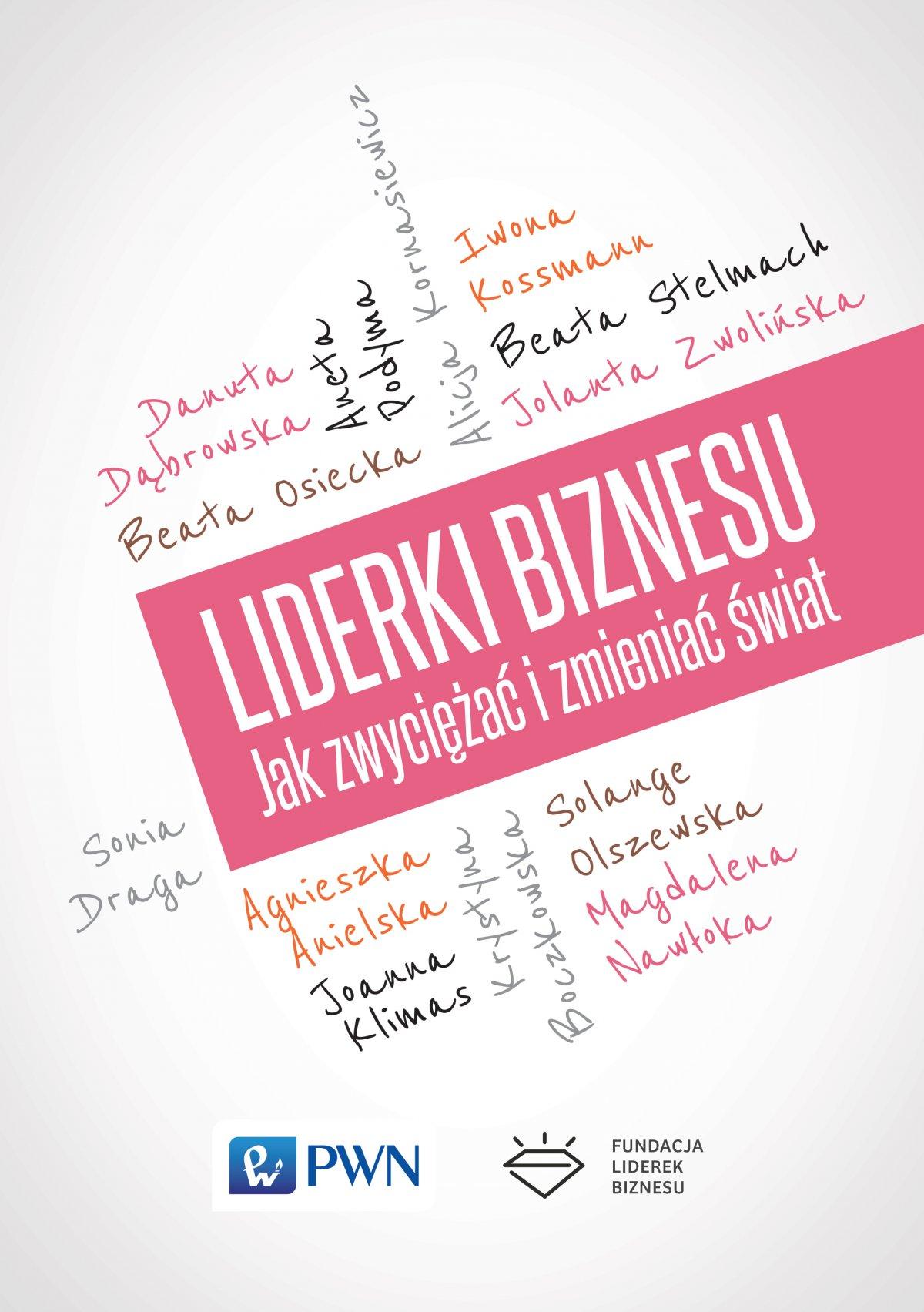 Liderki biznesu. Jak zwyciężać i zmieniać świat - Ebook (Książka na Kindle) do pobrania w formacie MOBI