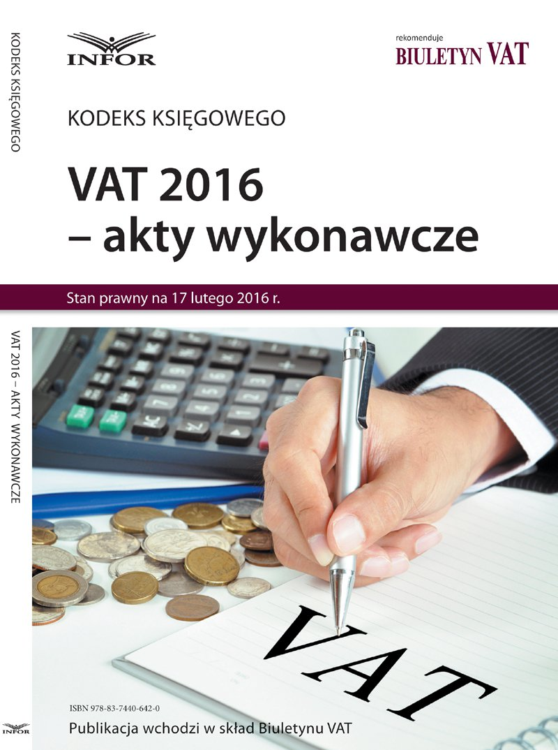 VAT 2016 akty wykonawcze - Ebook (Książka PDF) do pobrania w formacie PDF