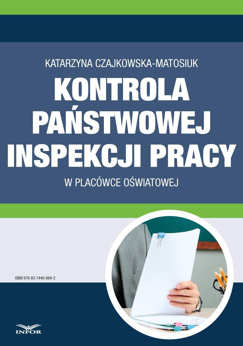Kontrola Państwowej Inspekcji Pracy w placówce oświatowej - Ebook (Książka PDF) do pobrania w formacie PDF