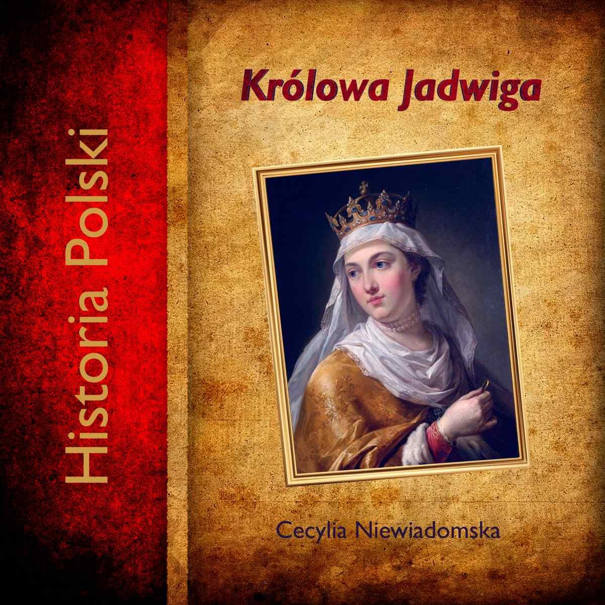 Królowa Jadwiga - Audiobook (Książka audio MP3) do pobrania w całości w archiwum ZIP